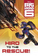 BIG HERO 6:HIRO TO THE RESCUE!(P)