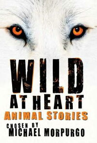 Wild_at_Heart:_Animal_Stories