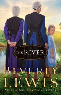 TheRiver[BeverlyLewis]