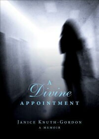 ADivineAppointment:AMemoir