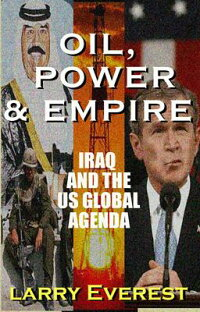 Oil,_Power,_&_Empire:_Iraq_and