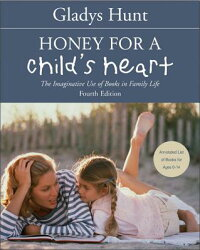 Honey_for_a_Child's_Heart:_The