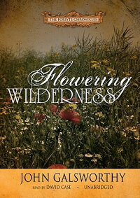 FloweringWilderness[JohnGalsworthy]