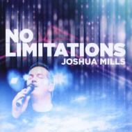 【輸入盤】NoLimitations[JoshuaMills]