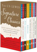 The C. S. Lewis Signature Classics (8-Volume Box Set): An Anthology of 8 C. S. Lewis Titles: Mere Ch