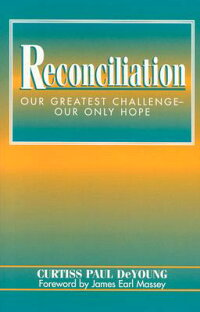 Reconciliation:_Our_Greatest_C