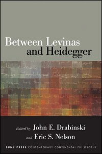 BetweenLevinasandHeidegger[JohnE.Drabinski]