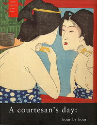 COURTESAN'S_DAY:HOUR_BY_HOUR(P