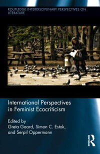 InternationalPerspectivesinFeministEcocriticism[GretaGaard]