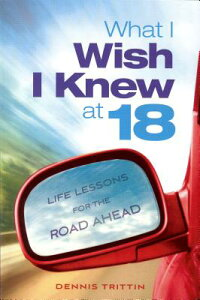 WhatIWishIKnewat18:LifeLessonsfortheRoadAhead