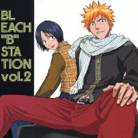 RADIO_DJCD「BLEACH{B}STATION」VOL.2