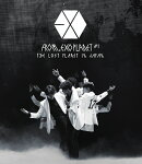 EXO FROM. EXOPLANET#1 - THE LOST PLANET IN JAPAN 【Blu-ray】