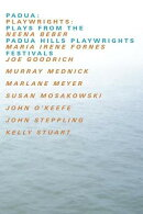 Padua: Plays from the Padua Hills Playwrights Festival
