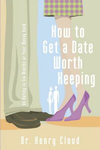 How_to_Get_a_Date_Worth_Keepin