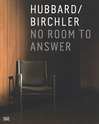 HUBBARD_/_BIRCHLER:NO_ROOM_TO