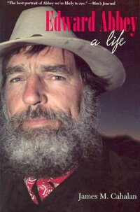 Edward_Abbey:_A_Life