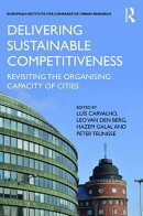 Delivering Sustainable Competitiveness: Revisiting the Organising Capacity of Cities