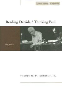 Reading_Derrida/Thinking_Paul: