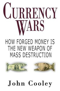 Currency_Wars:_How_Forged_Mone