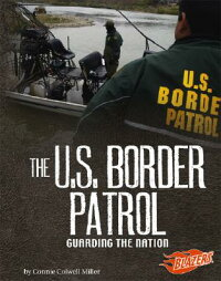 The_U.S._Border_Patrol:_Guardi