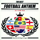 THE BEST FOOTBALL ANTHEM IN THE MIX Mixed By DJ MAGIC DRAGON