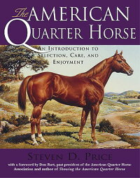 The_American_Quarter_Horse:_An