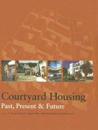 Courtyard_Housing:_Past,_Prese