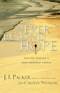 Never_Beyond_Hope:_How_God_Tou