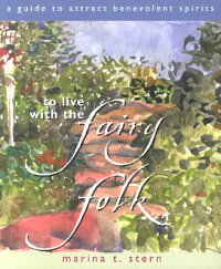 To_Live_with_the_Fairy_Folk:_A