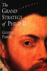 The_Grand_Strategy_of_Philip_I