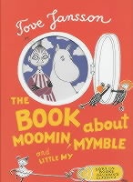 BOOKABOUTMOOMIN,MYMBLE,LITTLEMY,THE[TOVEJANSSON]