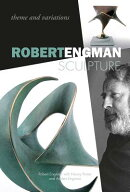Robert Engman Sculpture: Theme and Variations