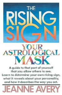 The_Rising_Sign:_Your_Astrolog