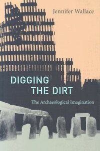 Digging_the_Dirt:_The_Archaeol