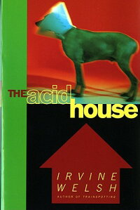 The_Acid_House