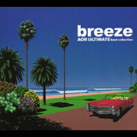 breeze〜AOR_ULTIMATE_best_collection