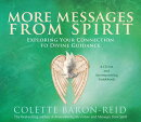 Messages from Spirit: Exploring Your Connection to Divine Guidance [With Booklet]