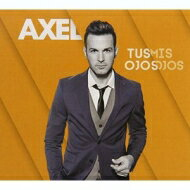 【輸入盤】TusOjosMisOjos[Axel(World)]