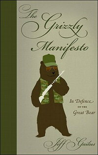 The_Grizzly_Manifesto:_In_Defe