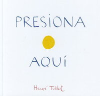 PresionaAqui(PressHereSpanishLanguageEdition)[HerveTullet]