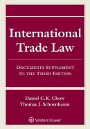 International Trade Law: Documents Supplement to the Third Edition