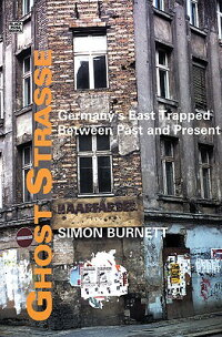 Ghost_Strasse:_Germany's_East
