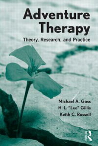 AdventureTherapy:Theory,Research,andPractice