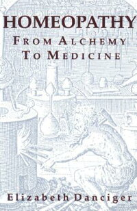 Homeopathy:_From_Alchemy_to_Me
