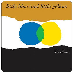 LITTLE BLUE AND LITTLE YELLOW(BB)