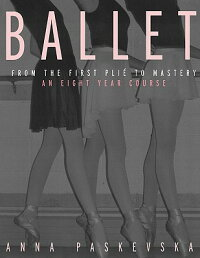Ballet:_From_the_First_Plie_to