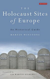The_Holocaust_Sites_of_Europe: