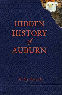 HiddenHistoryofAuburn