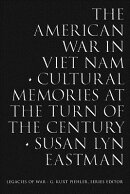 The American War in Viet Nam: Collected Memories at the Turn of the Century