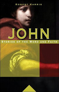 John:_Stories_of_the_Word_and